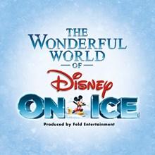 The Wonderful World of Disney On Ice!